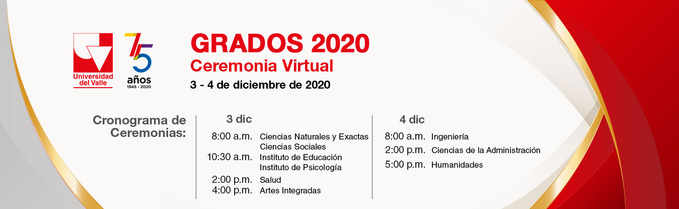 Grados 2020 - Ceremonia virtual